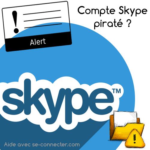 Compte skype piraté ?