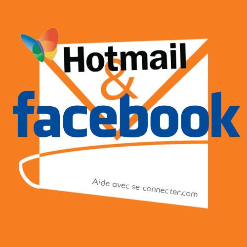 Hotmail et Facebook