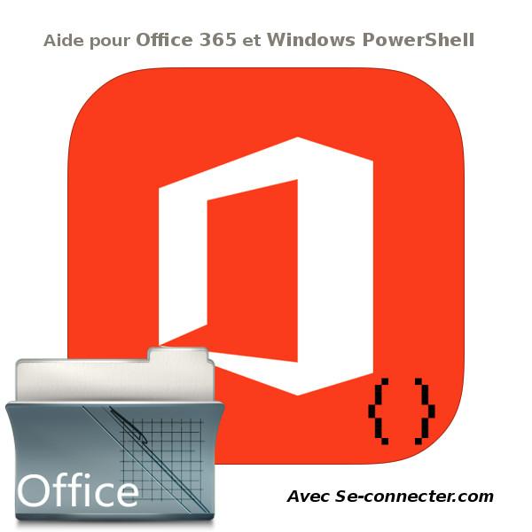 Office 365 et Powershell