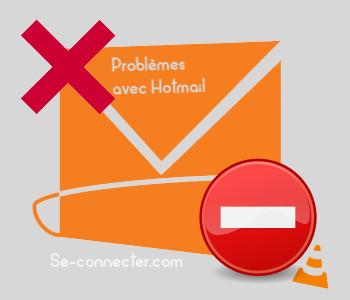 Problème avec Hotmail